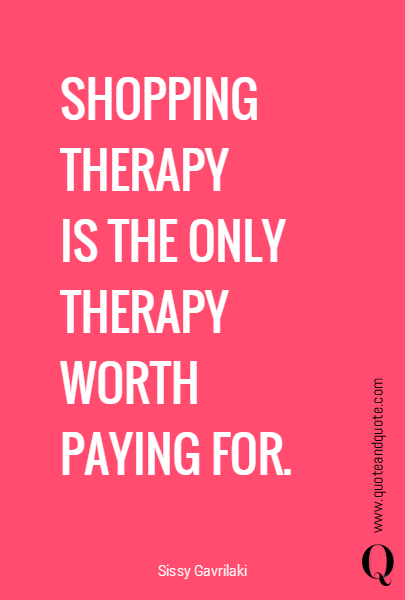 SHOPPING THERAPY 