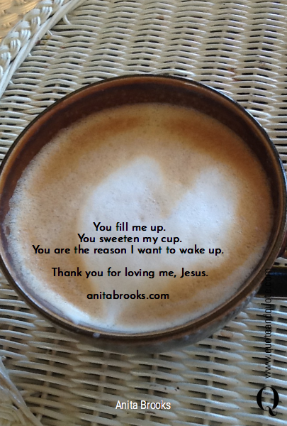 You fill me up.