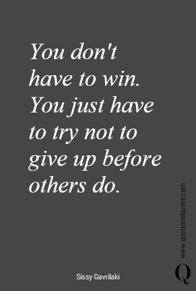 You don't 