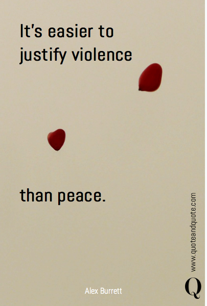It's easier to justify violence 