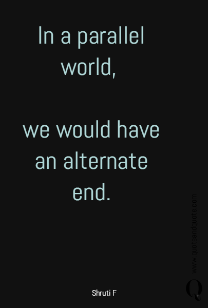 In a parallel world, 