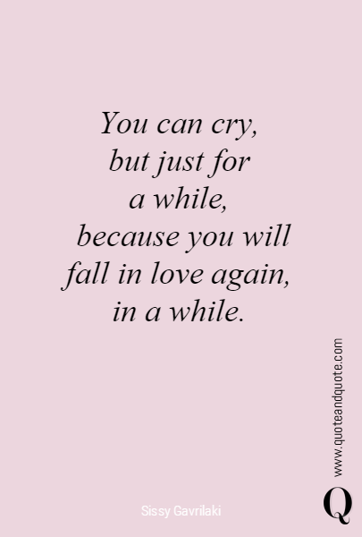 You can cry, 