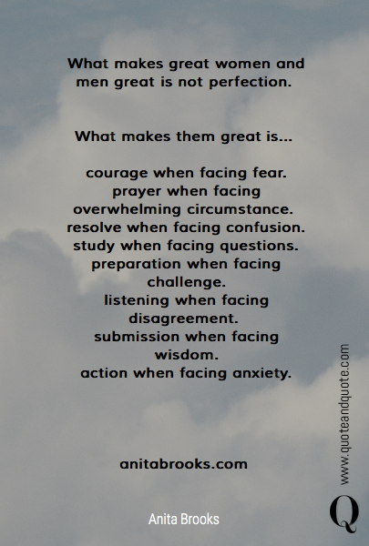What makes great women and men great is not perfection. 