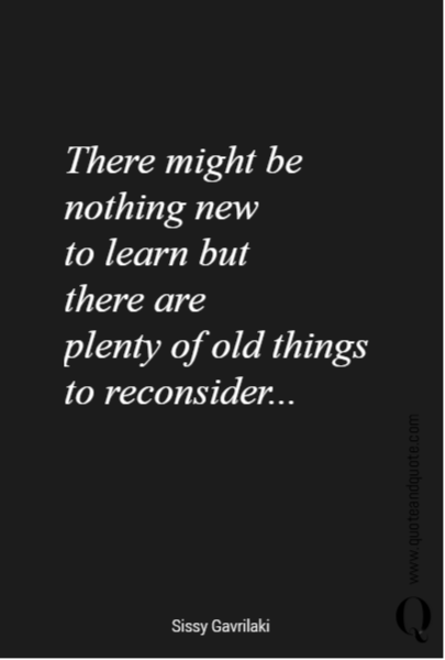 There might be nothing new 
