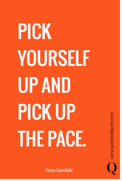 PICK YOURSELF UP AND 