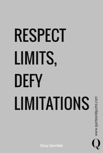 RESPECT LIMITS,