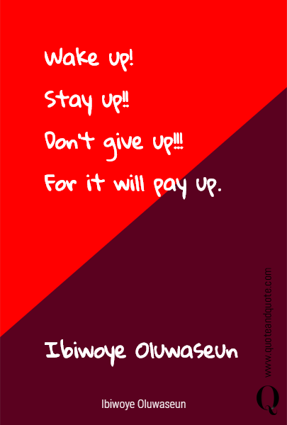 Wake up!