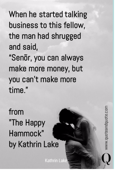When he started talking business to this fellow, the man had shrugged and said,