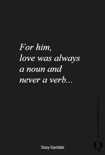 For him, 