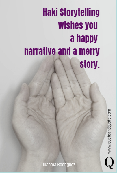Haki Storytelling wishes you 