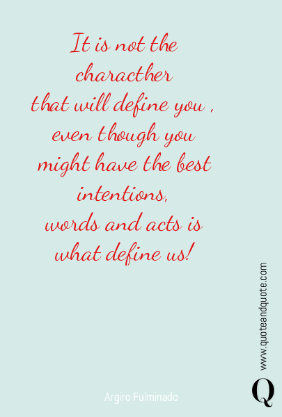 It is not the characther