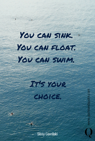You can sink. 
