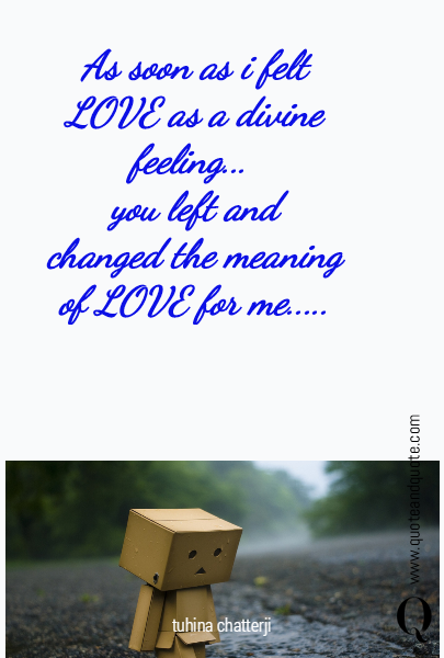 As soon as i felt