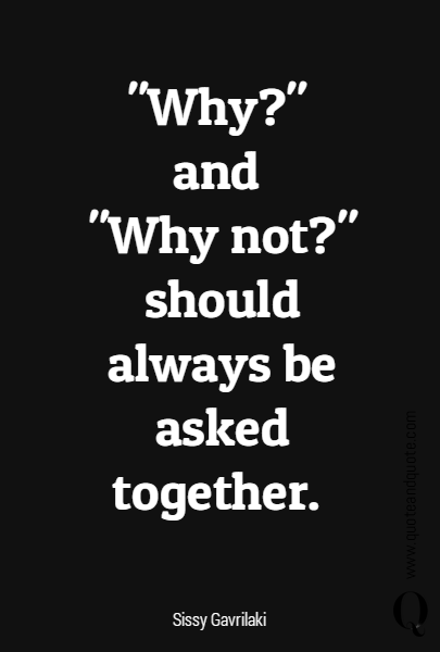 """Why?"" 