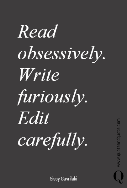 Read obsessively.