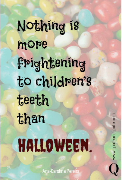 Nothing is more frightening to children's teeth 