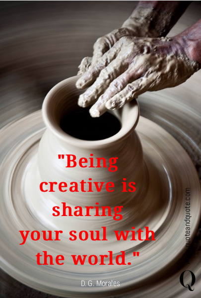 """Being creative is sharing